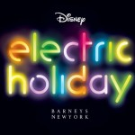 """Barneys New York taps Walt Disney for 3D """"Electric Holiday"""" campaign"""