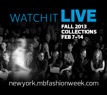 Live from New York: It's Mercedes-Benz Fashion Week Fall 2013